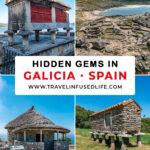 Hidden Gems in Galicia, Spain